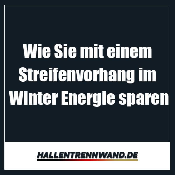 streifenvorhang-energie-im-winter-sparen